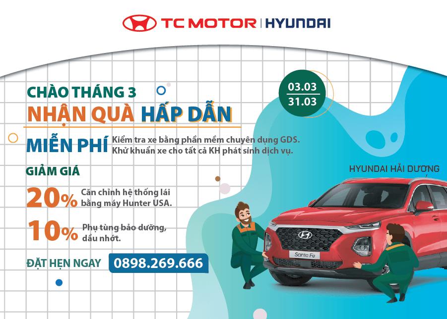 Chào tháng 3- Ưu đãi dịch vụ hấp dẫn tại Hyundai Hải Dương